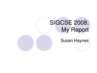 SIGCSE 2008: My Report