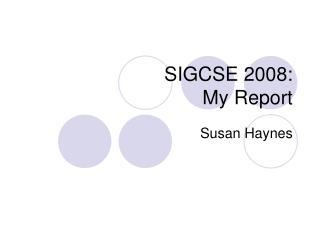 SIGCSE 2008: My Report