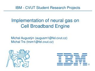 Implementation  of neural gas on Cell Broadband Engine