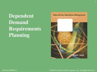 Dependent Demand Requirements Planning