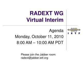 RADEXT WG Virtual Interim