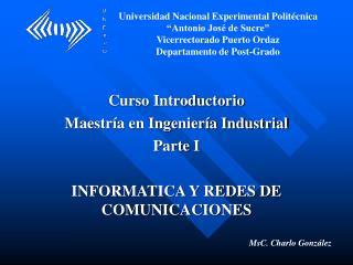 Curso Introductorio Maestr�a en Ingenier�a Industrial Parte I