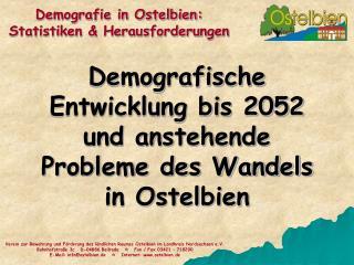 Demografische Entwicklung bis 2052 und anstehende Probleme des Wandels in Ostelbien