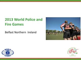 2013 World Police and Fire Games Belfast Northern  Ireland