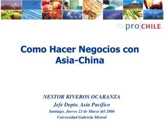 Como Hacer Negocios con Asia-China