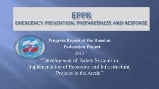 EPPR Emergency Prevention, Preparedness and Response