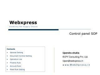 Upendra shukla  ECFY  Consulting Pvt. Ltd. Upen@webxpress w w w. W e b X p r e s s. i n