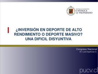 ¿INVERSIÓN EN DEPORTE DE ALTO RENDIMIENTO O DEPORTE MASIVO? UNA DIFICIL DISYUNTIVA