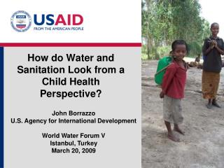 How do Water and Sanitation Look from a Child Health Perspective?