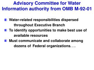 Advisory Committee for Water Information authority from OMB M-92-01