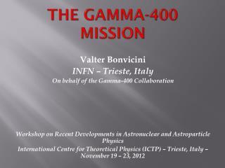 The Gamma-400  MISSION