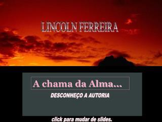 LINCOLN FERREIRA