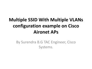 Multiple  SSID  With Multiple  VLANs  configuration example on Cisco  Aironet APs