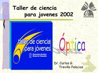 Taller de ciencia      para jovenes 2002