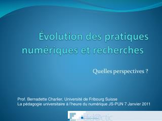 Évolution des pratiques numériques et recherches