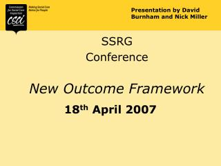SSRG  Conference New Outcome Framework