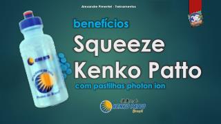 benefícios Squeeze Kenko Patto