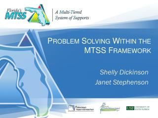 Problem Solving Within the MTSS Framework