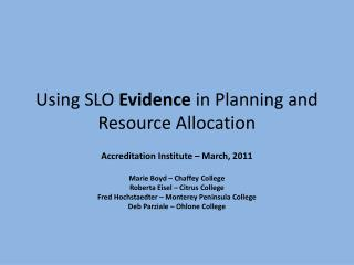 Using SLO  Evidence  in Planning and Resource Allocation