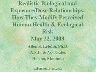 Allen S. Lefohn, Ph.D. A.S.L. & Associates Helena, Montana asl-associates
