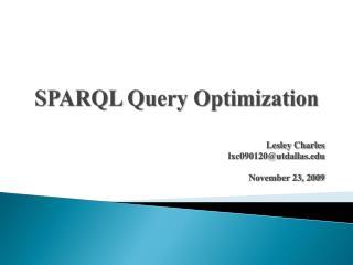 SPARQL Query Optimization