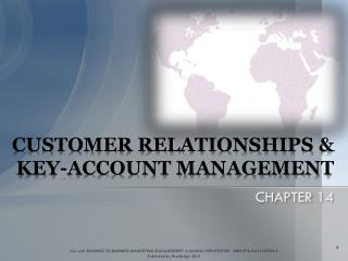 CUSTOMER RELATIONSHIPS & KEY-ACCOUNT MANAGEMENT