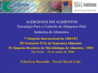 AL ÉRGENOS EM ALIMENTOS Estratégia Para o Controle de Alérgenos Pela Indústria de Alimentos