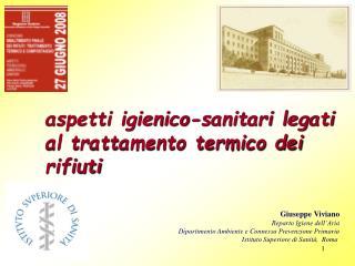 Giuseppe Viviano Reparto Igiene dell Aria Dipartimento Ambiente e Connessa Prevenzione Primaria Istituto Superiore di Sa