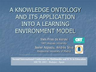 A KNOWLEDGE ONTOLOGY AND ITS APPLICATION  INTO A LEARNING ENVIRONMENT MODEL