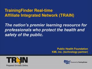 TrainingFinder Real-time  Affiliate Integrated Network (TRAIN)