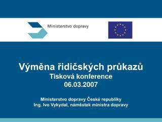Vývoj zákonné povinnosti výměny ŘP