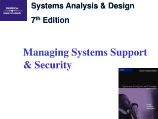 Managing Systems Support & Security