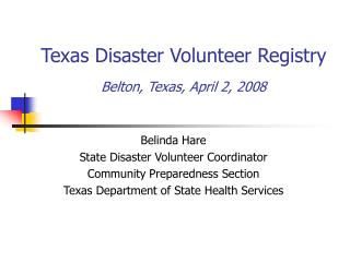 Texas Disaster Volunteer Registry  Belton, Texas, April 2, 2008