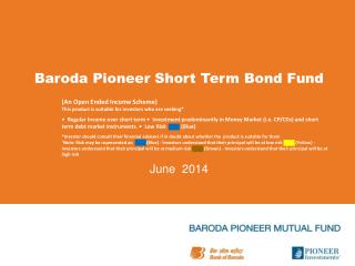 Baroda Pioneer Short Term Bond Fund