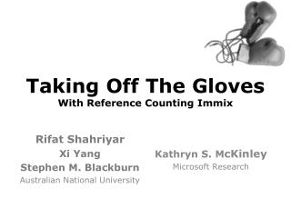 Taking Off The Gloves With Reference Counting Immix