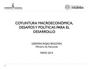 COYUNTURA MACROECONÓMICA, DESAFÍOS Y POLÍTICAS PARA EL DESARROLLO
