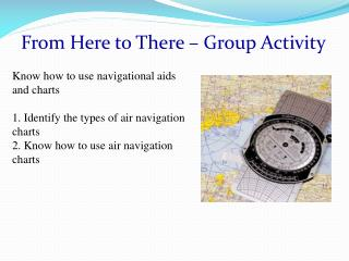 From Here to There – Group Activity