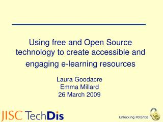 Using free and Open Source technology to create accessible and engaging e-learning resources