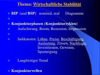 Thema: Wirtschaftliche Stabilit t