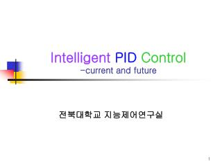Intelligent PID Control -current and future