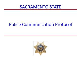 Police Communication Protocol