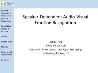 Speaker-Dependent Audio-Visual Emotion Recognition