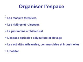 Organiser l'espace