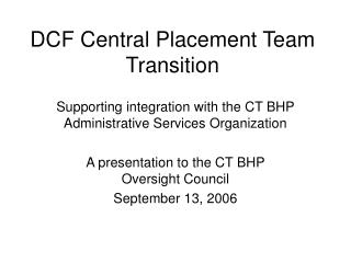 DCF Central Placement Team Transition