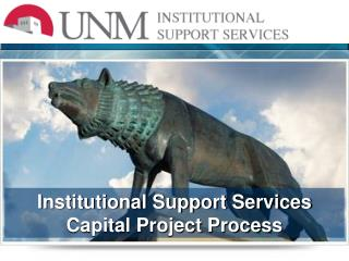 Institutional Support Services Capital Project Process