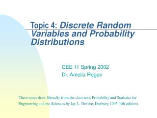 Topic 4:  Discrete Random Variables and Probability Distributions