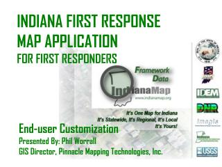 INDIANA FIRST RESPONSE MAP APPLICATION FOR FIRST RESPONDERS
