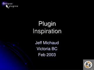 Plugin Inspiration