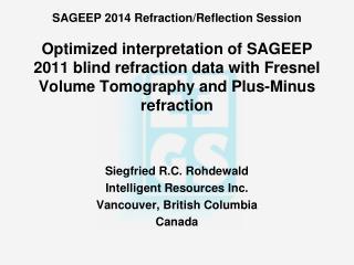 Siegfried R.C. Rohdewald Intelligent Resources Inc. Vancouver, British Columbia Canada