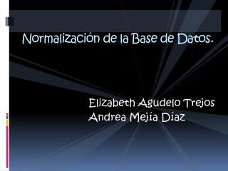 Normalización de la Base de Datos.